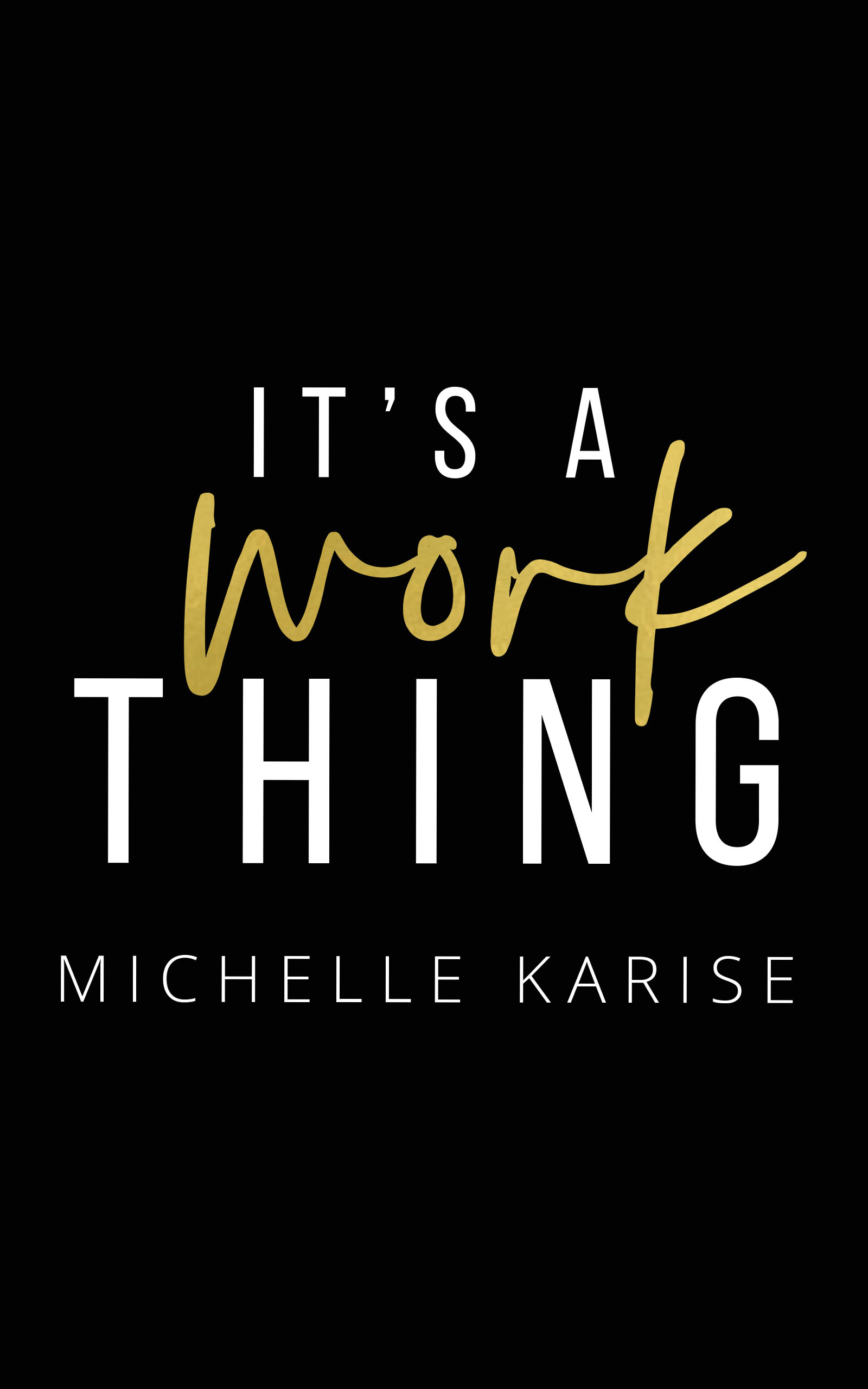 Release Day – It's a Work Thing