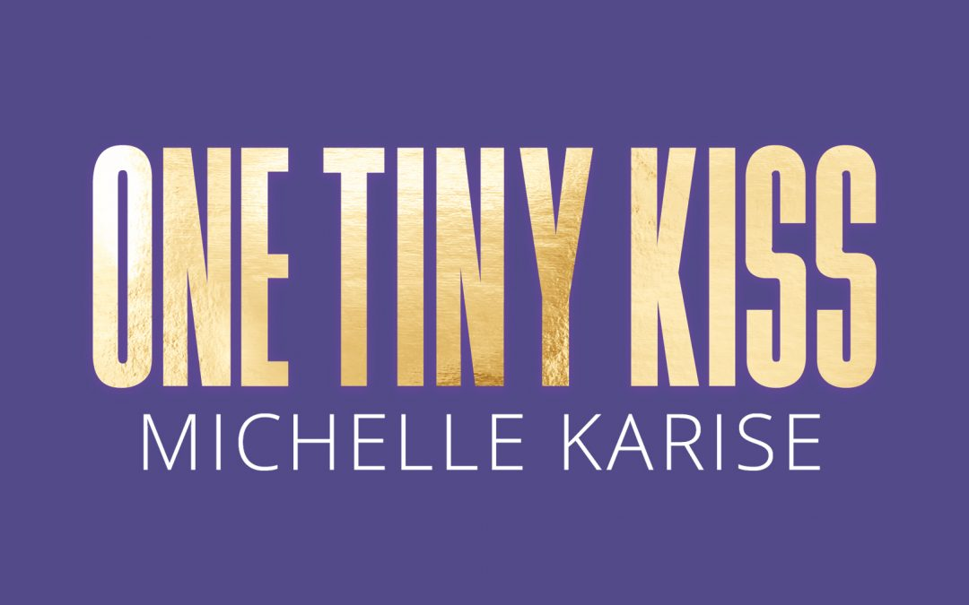 One Tiny Kiss – Title Reveal